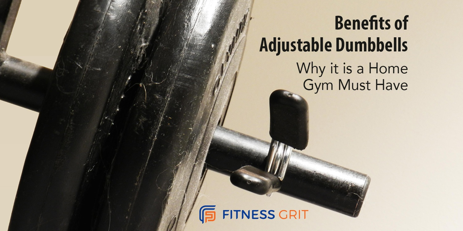 Benefits of Adjustable Dumbbells