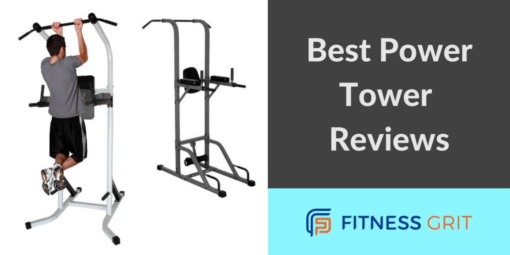 Best Power Tower Reviews Guide