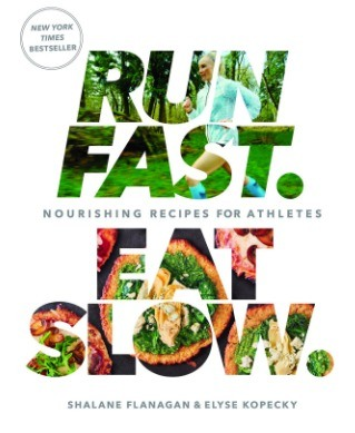 Run Fast. Eat Slow. Recipe Book