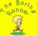 The Boring Runner